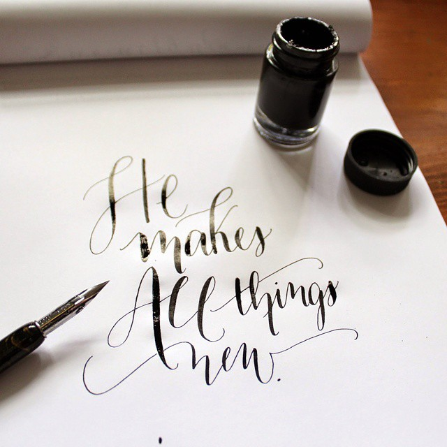 He Makes All Things New // Calligraphy by Jitney's Journeys