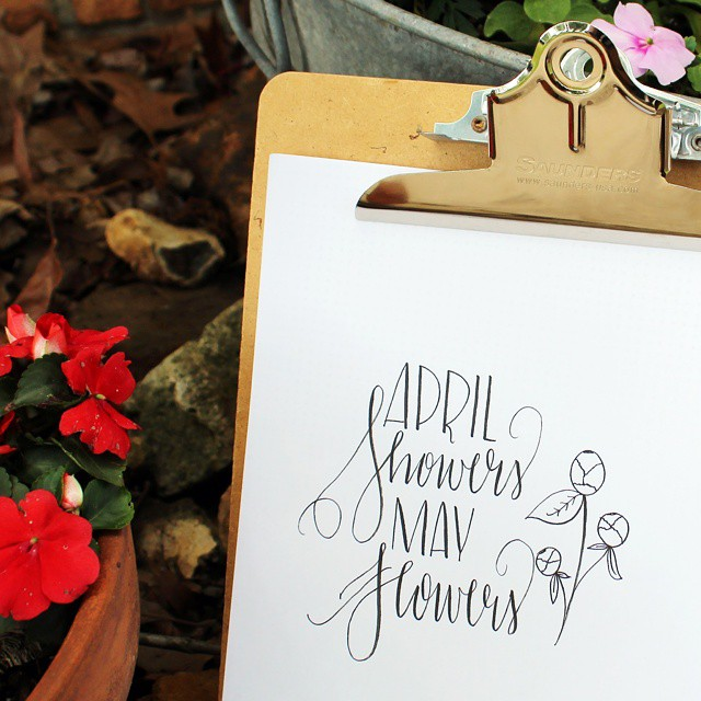 April Showers, May Flowers // Handlettering and modern script by Jitney's Journeys
