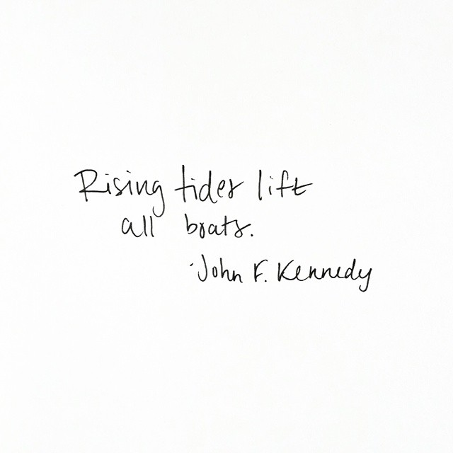 """Rising tides lift all boats."" Quote by John F. Kennedy // via Jitney's Journeys"