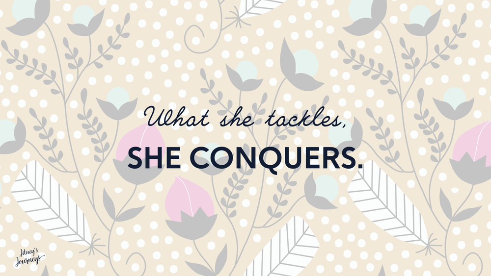 What She Tackles, She Conquers // Desktop Background by Jitney's Journeys