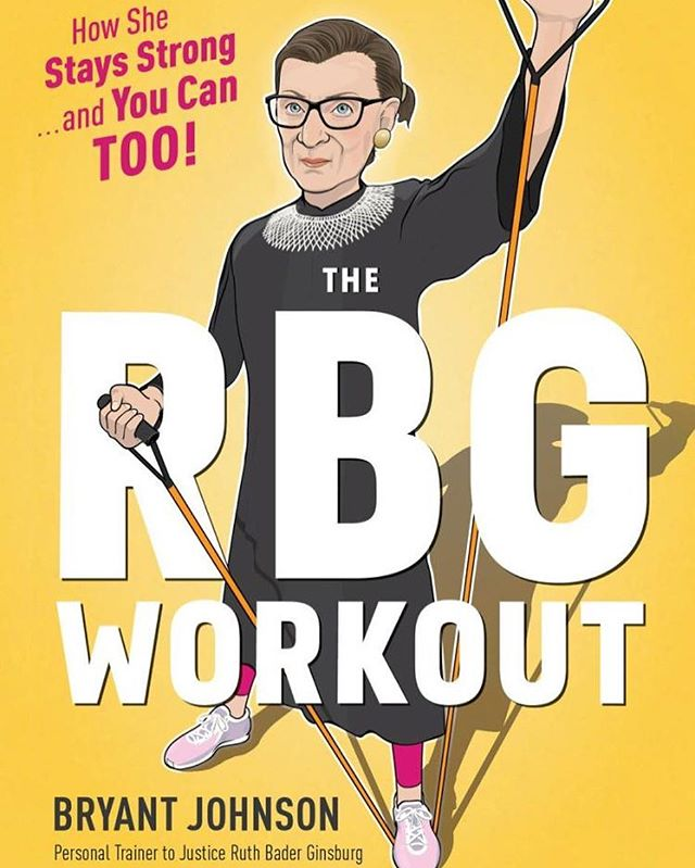 There's a reason they call her Ruth Bader Gunsberg. #RBG's trainer went and wrote a book.