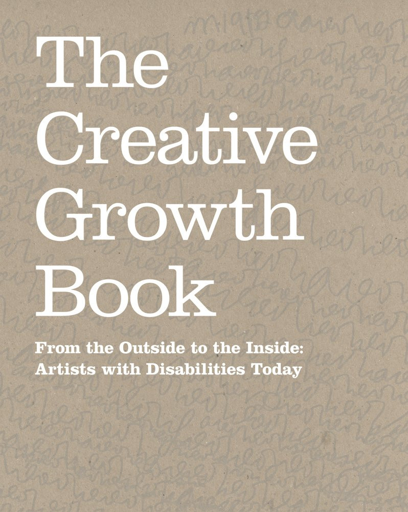 CREATIVE GROWTH ART CENTER PUBLICATIONS