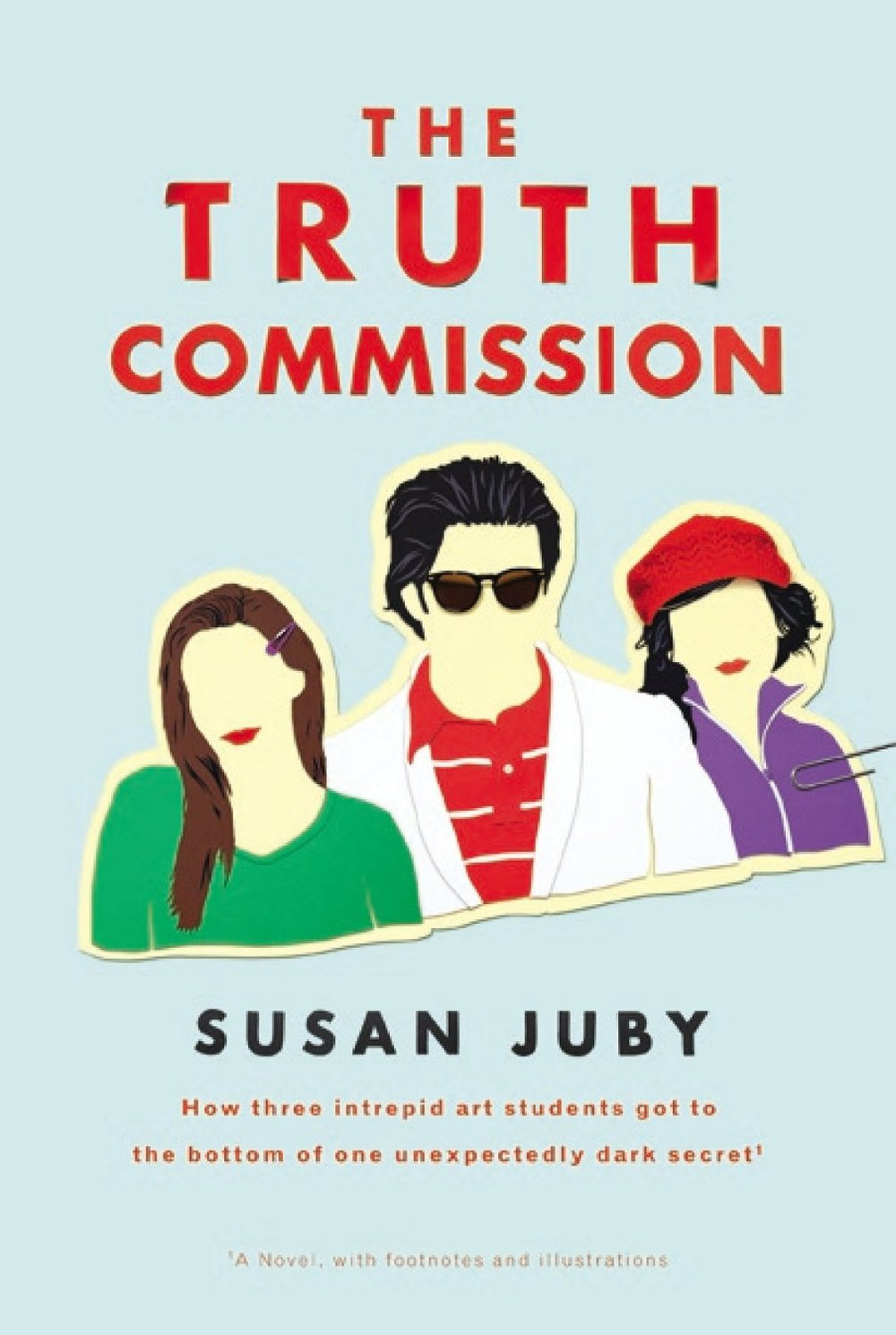 The Truth Commission , by Susan Juby