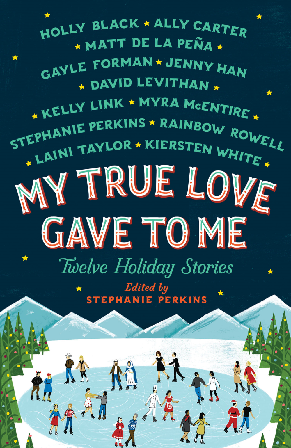 My-True-Love-Gave-to-Me edited by stephanie perkins.jpg