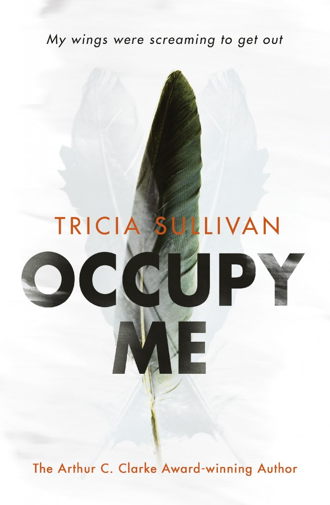 Occupy Me, by Tricia Sullivan