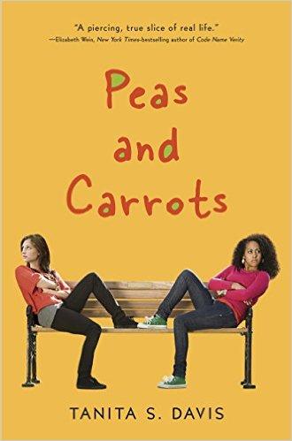 Peas and Carrots, by Tanita S. Davis