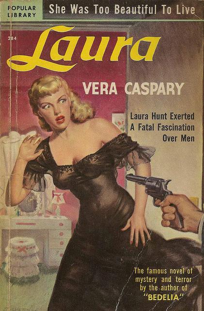 Laura, by Vera Caspary