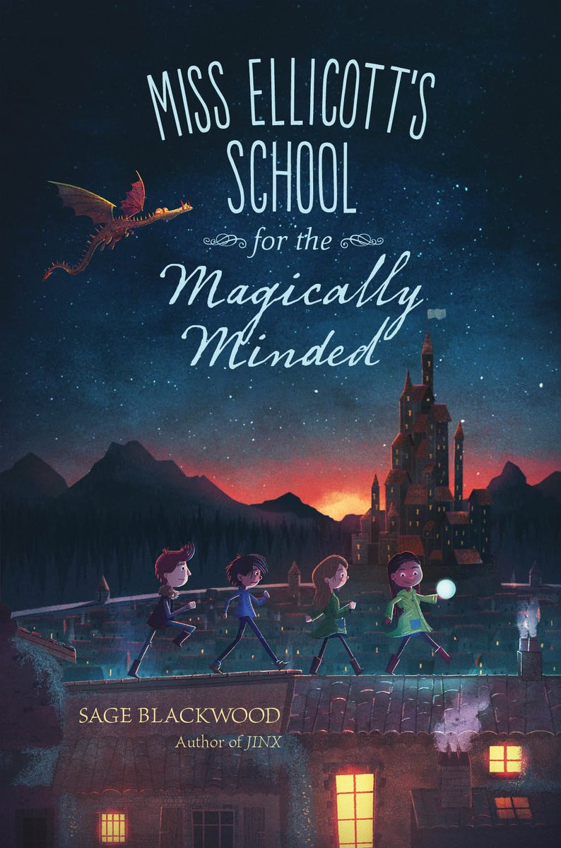 Miss Ellicott's School for the Magically Minded, by Sage Blackwood