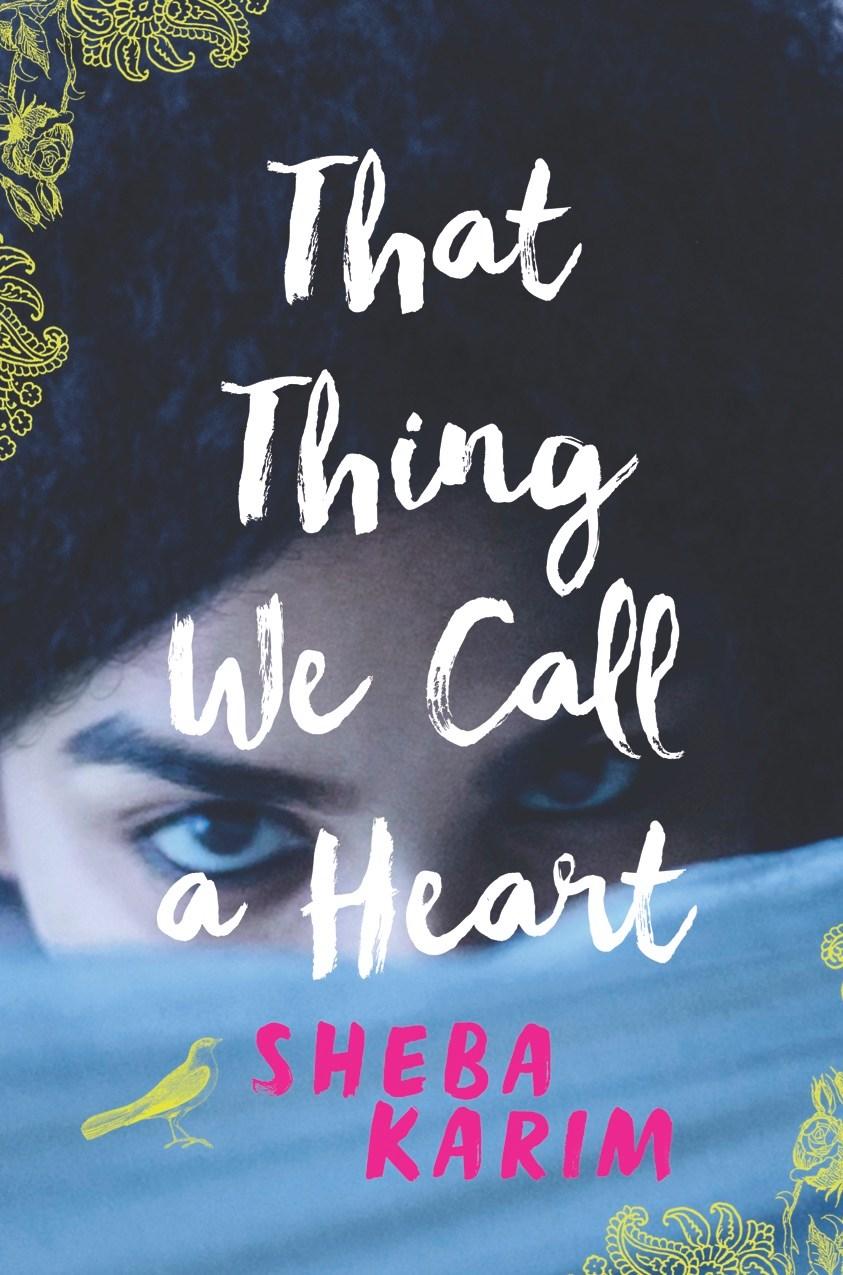 that thing we call a heart, by sheba karim.jpg