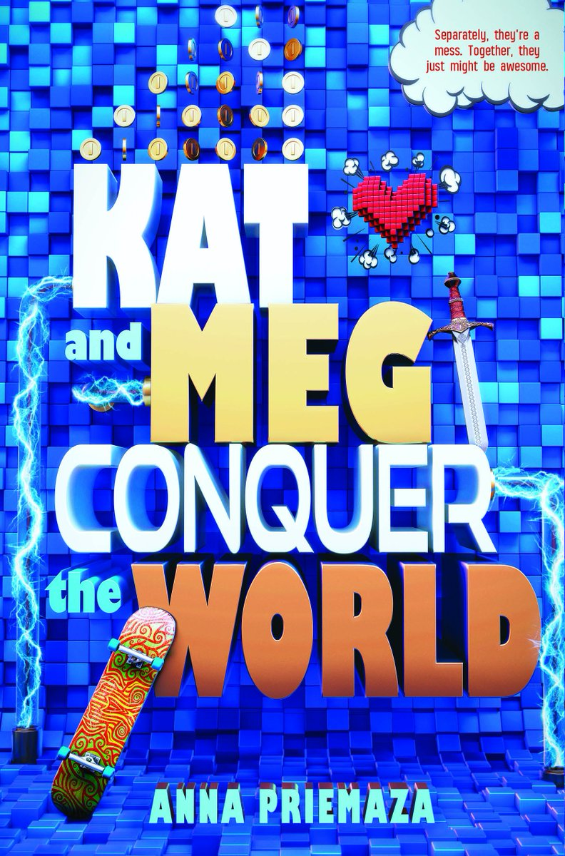 Kat and Meg Conquer the World, by Anna Priemaza