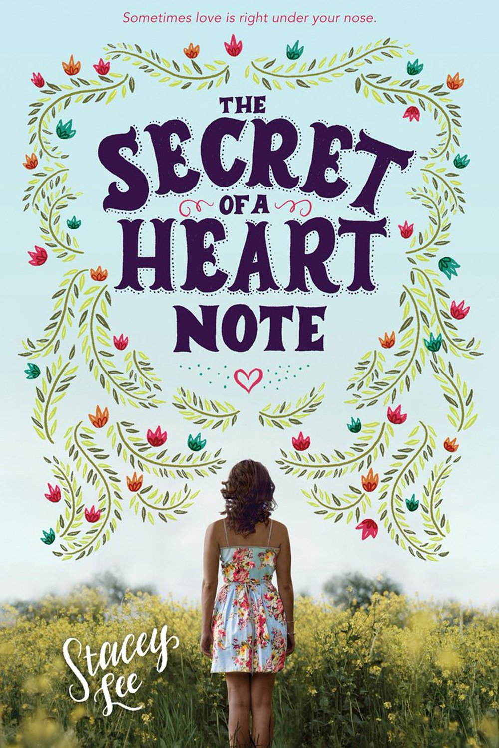 The Secret of a Heart Note, by Stacey Lee