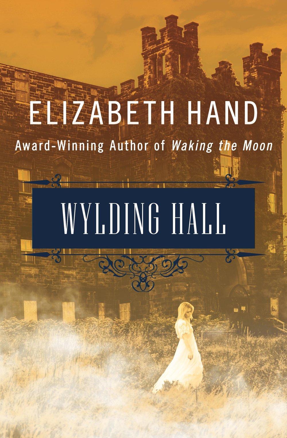 Wylding Hall, by Elizabeth Hand