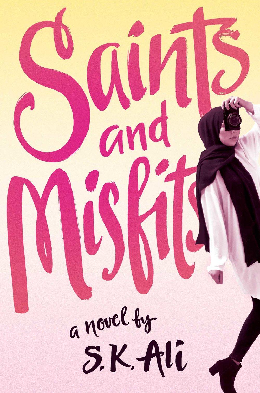 Saints and Misfits, by S.K. Ali