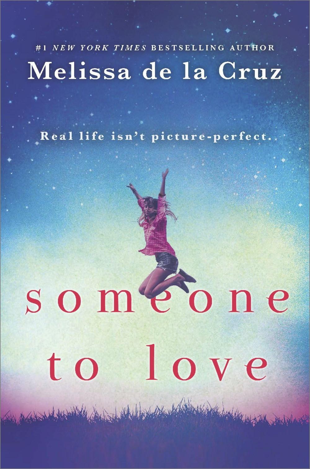 Someone to Love, by Melissa de la Cruz