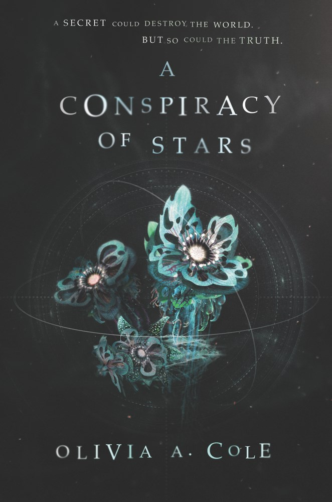 A Conspiracy of Stars, by Olivia Cole