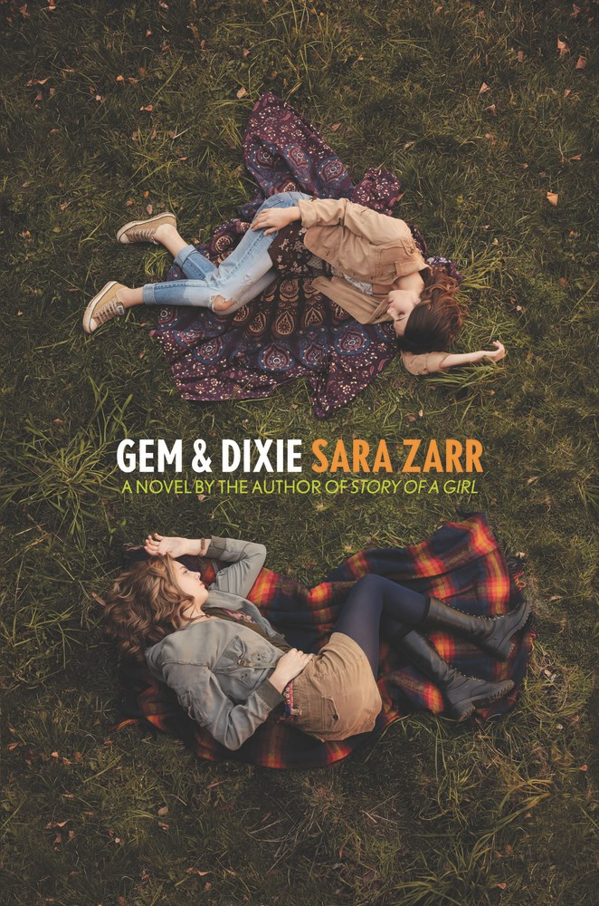 Gem & Dixie, by Sara Zarr