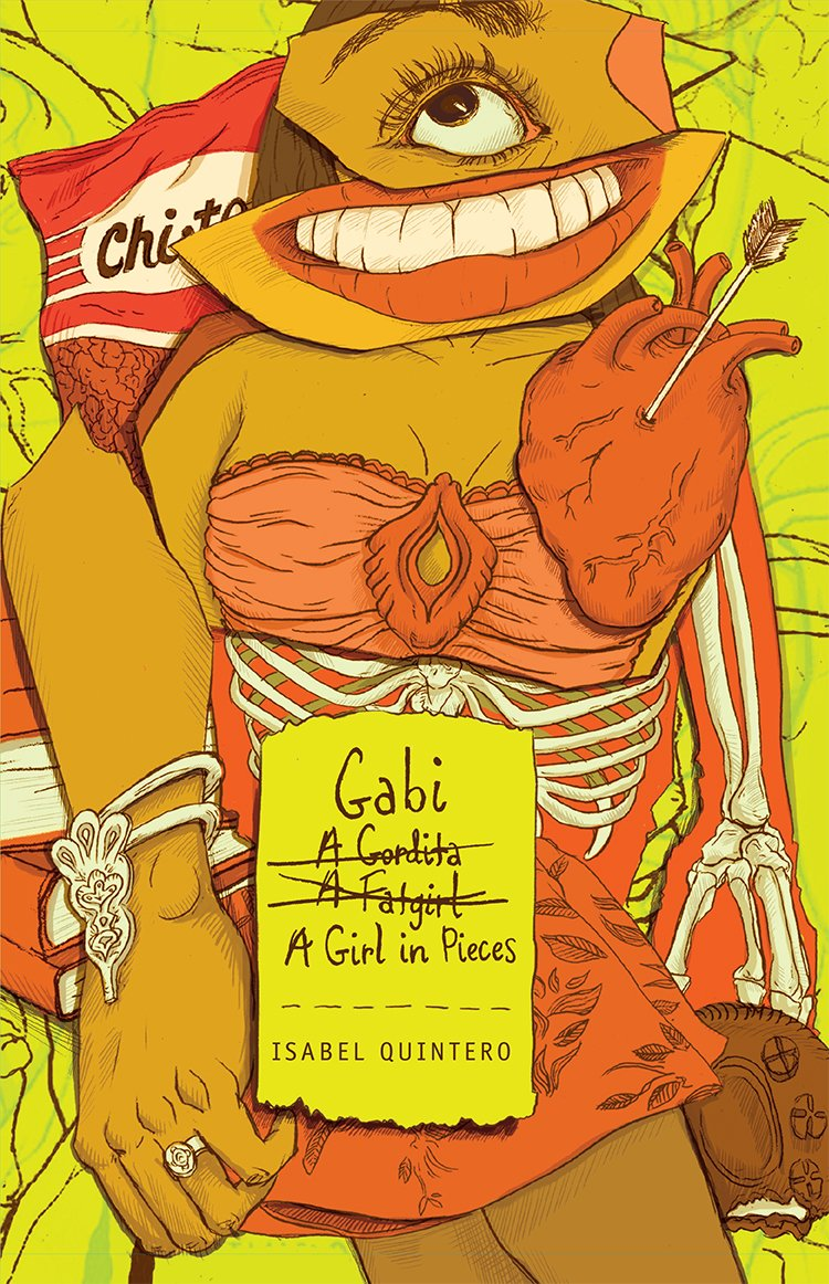 Gabi, a Girl in Pieces , by Isabel Quintero
