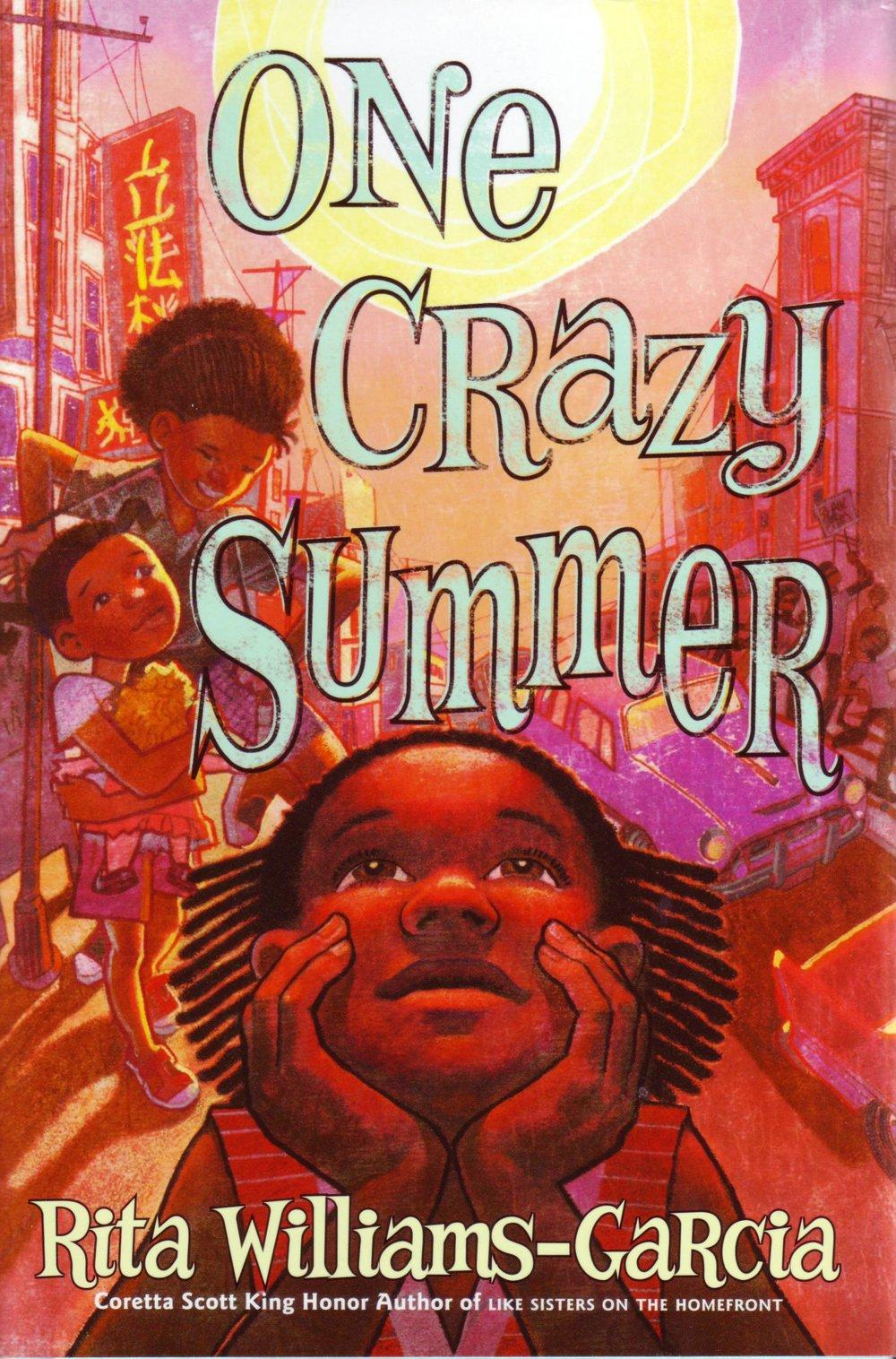 One Crazy Summer , by Rita Williams-Garcia