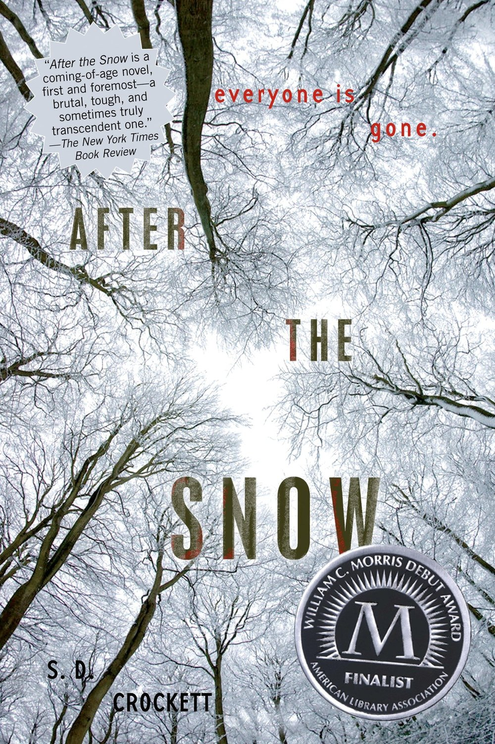 After the Snow , by S.D. Crockett