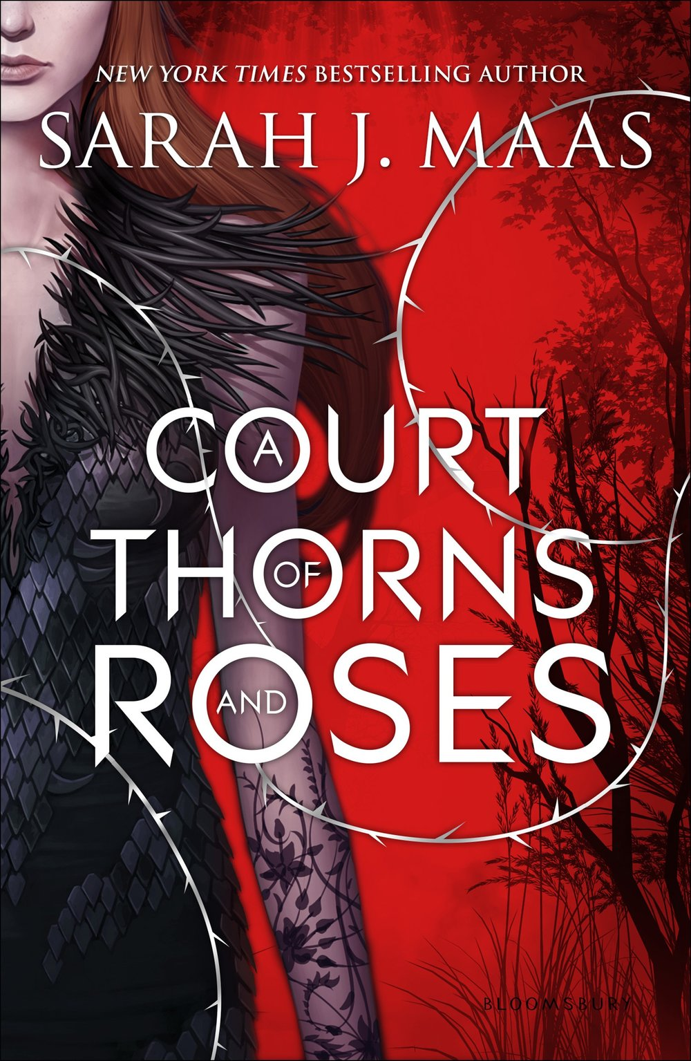 A Court of Thorns and Roses , by Sarah J. Maas