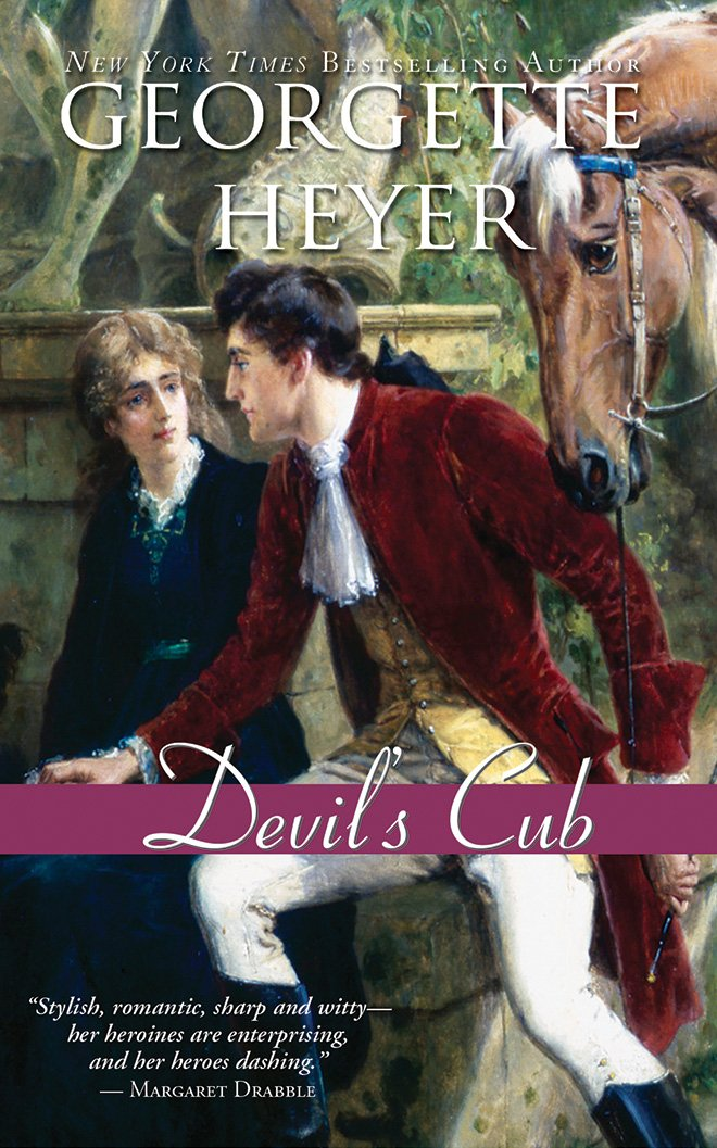 The Devil's Cub , by Georgette Heyer