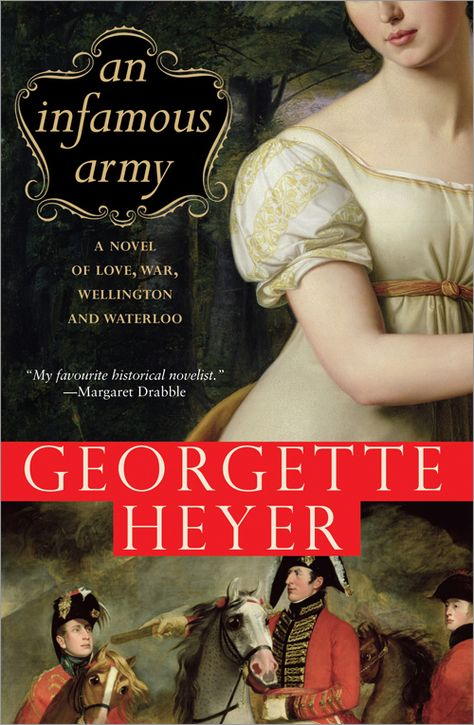 An Infamous Army , by Georgette Heyer