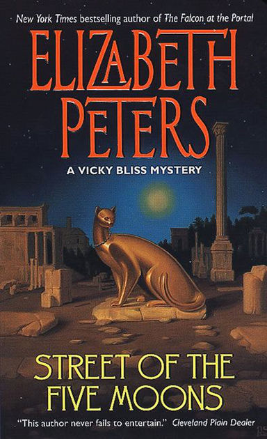 Street of the Five Moons , by Elizabeth Peters
