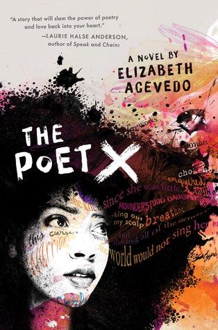 The Poet X , by Elizabeth Acevedo