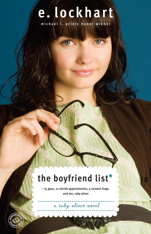 The Boyfriend List , by E. Lockhart