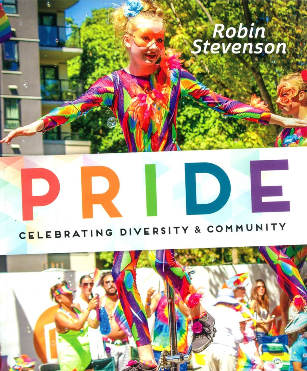 PRIDE: Celebrating Diversity and Community , by Robin Stevenson