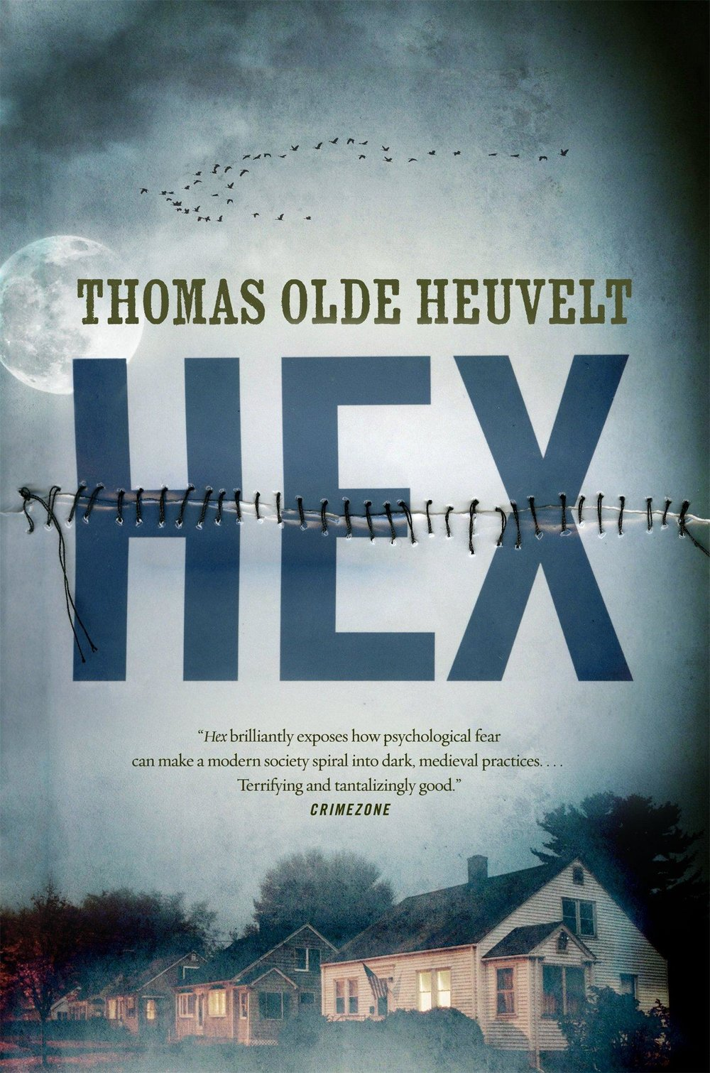 Hex , by Thomas Olde Heuvelt