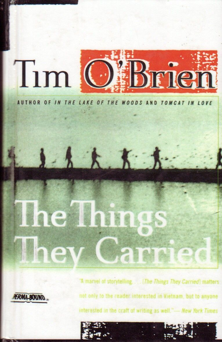 The Things They Carried , by Tim O'Brien