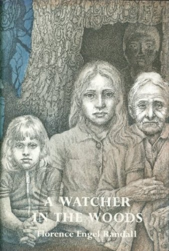 A Watcher in the Woods , by Florence Engel Randall