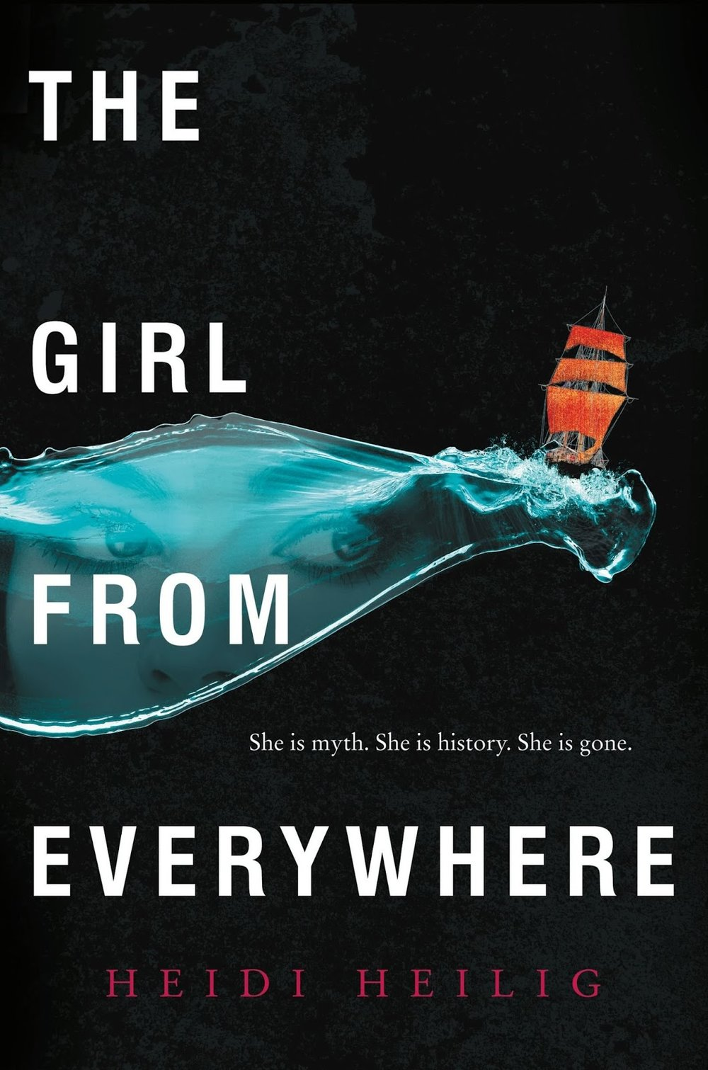 The Girl From Everywhere , by Heidi Heilig