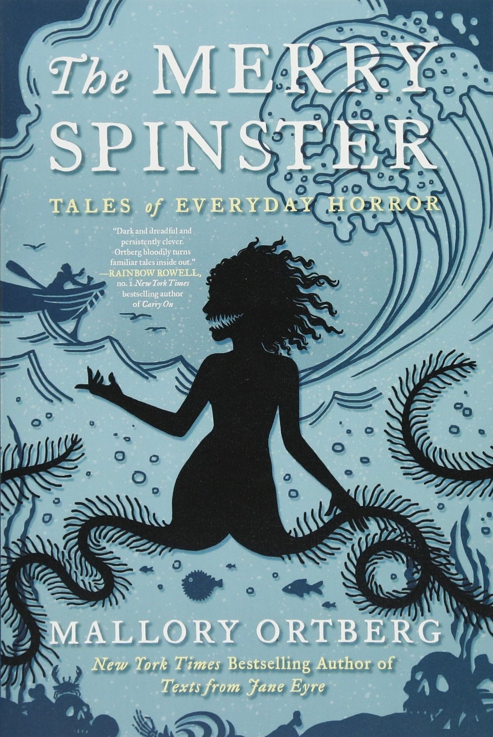 The Merry Spinster , by Mallory Ortberg