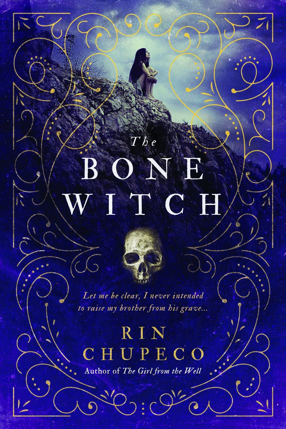 The Bone Witch , by Rin Chupeco