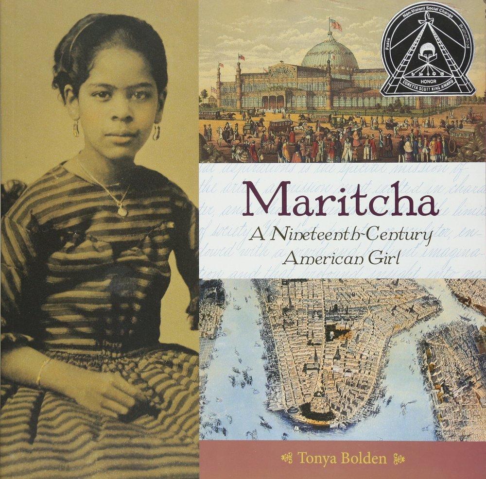 Maritcha: A Nineteeth-Century American Girl , by Tonya Bolden