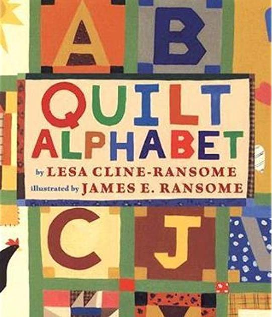 Quilt Alphabet , by Lesa Cline-Ransome