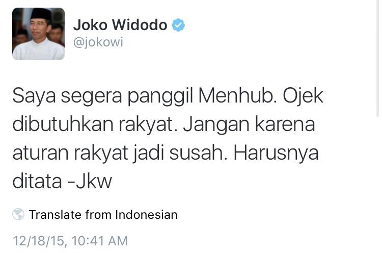 Beberapa menit setelah Menteri Jonan melarang ojek dan taksi online, Presiden Jokowi post tweet ini.