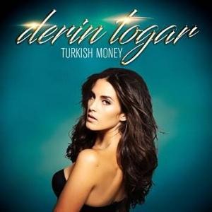 """""""Turkish Money"""" -Derin Togar (single)"""