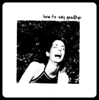 how to say goodbye (2000) - iTunes