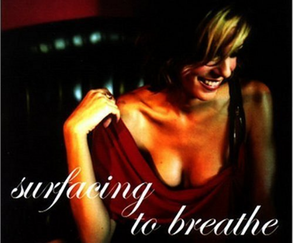 Surfacing to Breathe (2004) - Available on iTunes
