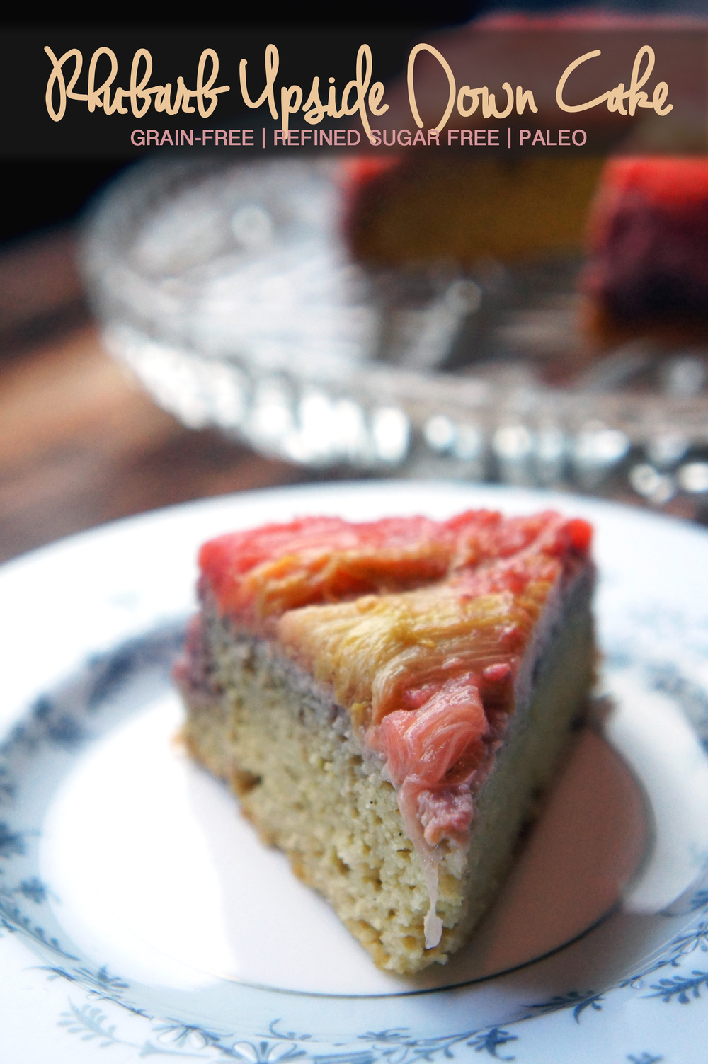 Paleo Rhubarb Upside Down Cake