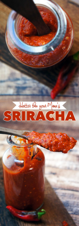 Hotter Than Your Mama's Sriracha (Homemade Paleo Sriracha)
