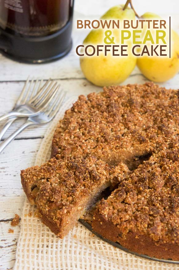 Primal Pear Coffee Cake w Brown Butter