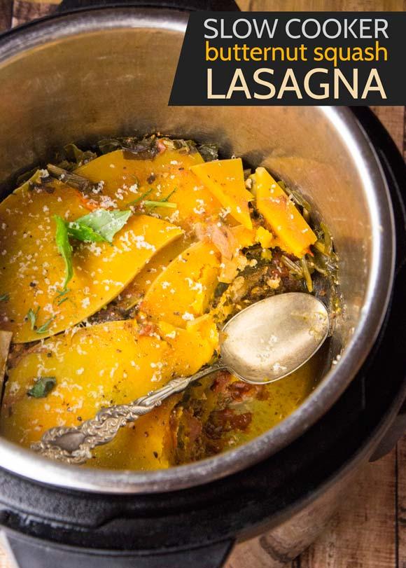Slow Cooker Butternut Squash Lasagna — Foraged Dish