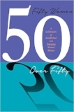 50 Women Over Fifty: A Celebration of Established and Emerging Women Writers