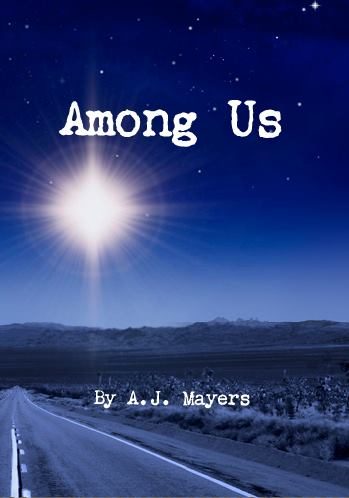 Among Us: October 2011  Book 1 of The Among Us Trilogy