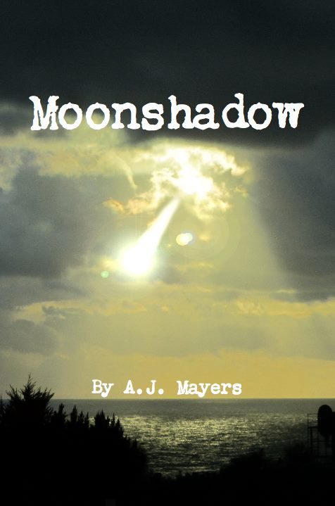 Moonshadow: November 2012  Book 2 of The Among Us Trilogy
