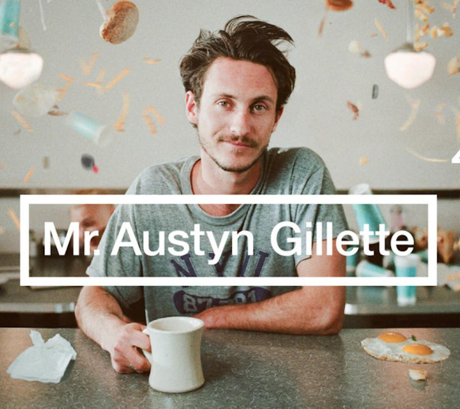 AUSTYN GILLETTE